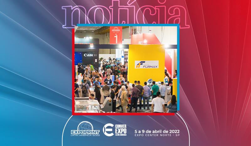 Furnax inicia o planejamento para mais uma grande exibição na ExpoPrint & ConverExpo Latin America 2022