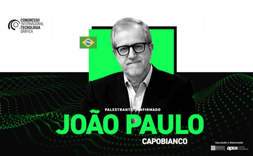 Ambientalista João Paulo Capobianco abre 4º Congresso Internacional de Tecnologia Gráfica